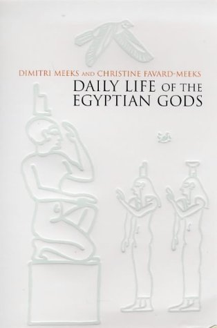 9780712665155: Daily Life of the Egyptian Gods