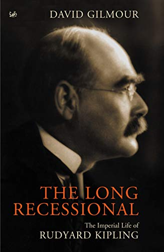 9780712665186: The Long Recessional: The Imperial Life of Rudyard Kipling