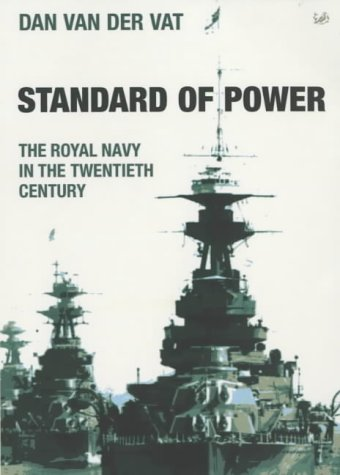9780712665353: Standard Of Power: The Royal Navy in the 20th Century