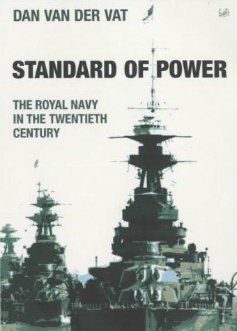 9780712665353: Standard Of Power The Royal Navy In The Twentieth Century