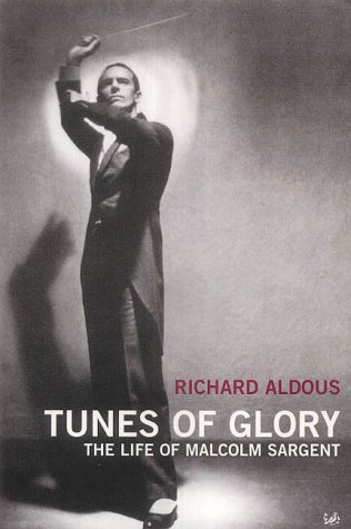 9780712665407: Tunes Of Glory: the life of Malcolm Sargent