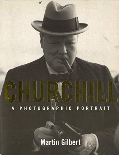 9780712665636: Churchill: A Photographic Portrait
