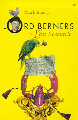 9780712665780: Lord Berners: The Last Eccentric (Pimlico)