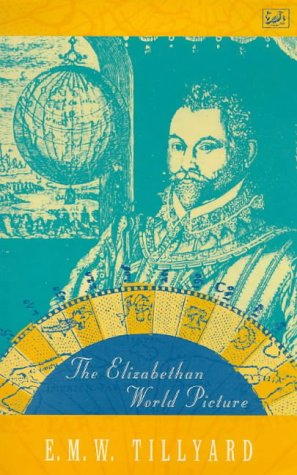 9780712666060: The Elizabethan World Picture