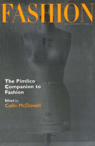 Fashion : The Pimlico Companion to Fashion : a Literary Anthology: McDowell, Colin, Editor