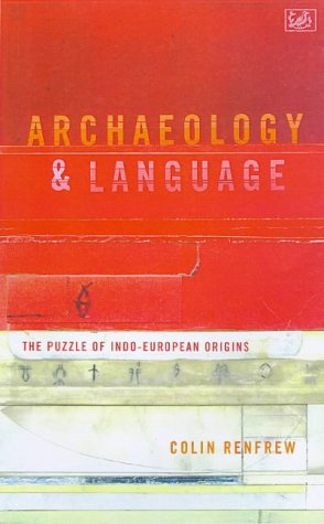 9780712666121: Archaeology and Language: The Puzzle of Indo-European Origins (Pimlico)