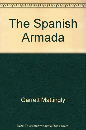 9780712666169: The Spanish Armada