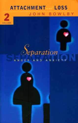 9780712666213: Attachment and Loss: Separation - Anxiety and Anger Vol 2 (Attachment & Loss)