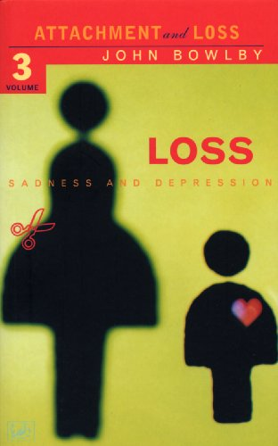 9780712666268: Loss - Sadness and Depression: Attachment and Loss Volume 3