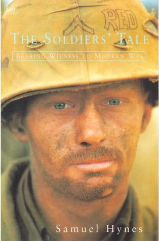 9780712666329: The Soldier's Tale: Bearing Witness to Modern War