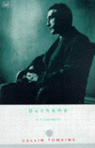 9780712666367: Duchamp: A Biography