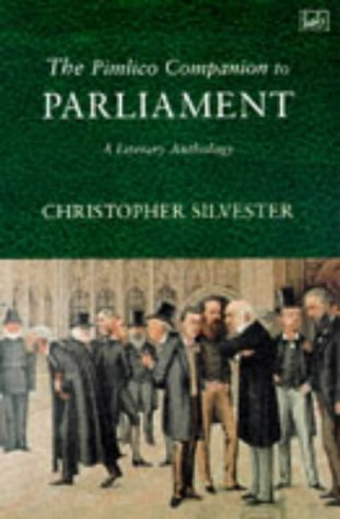 9780712666435: The Pimlico Companion To Parliament: A Literary Anthology