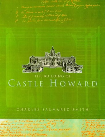 9780712666664: The Building of Castle Howard