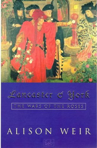 Lancaster and York: the Wars of the Roses.