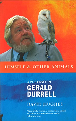 9780712666961: Himself And Other Animals: A Portrait of Gerald Durrell