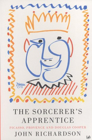 9780712667081: Sorcerer's Apprentice: Picasso, Provence and Douglas Cooper