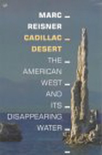 9780712667173: Cadillac Desert: The American West and Its Disappearing Water