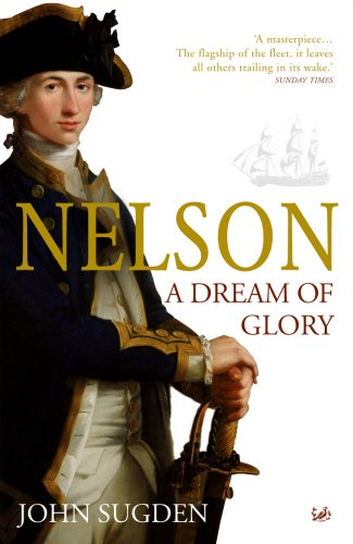 9780712667432: Nelson: A Dream of Glory