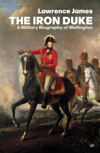 9780712667654: The Iron Duke: A Military Biography of Wellington
