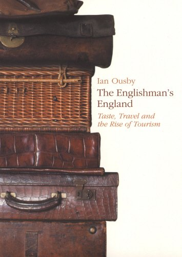 9780712667661: The Englishman's England: Taste, Travel and the Rise of Tourism (Pimlico)