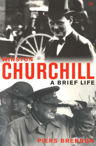 Winston Churchill : A Brief Life: Piers Brendon