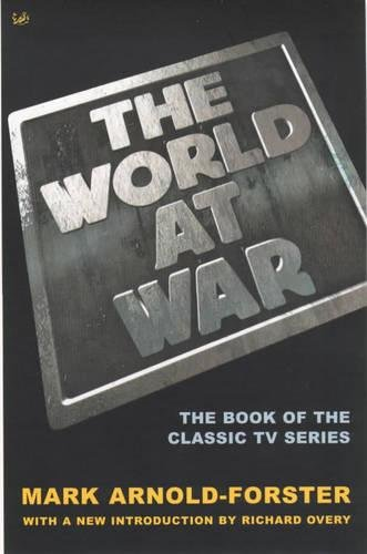 9780712667821: The World At War