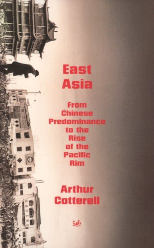 9780712667845: East Asia: From Chinese Predominance to the Rise of the Pacific Rim