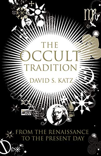 9780712667869: The Occult Tradition: From the Renaissance to the Present Day