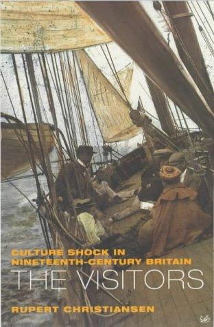 9780712668033: The Visitors: Culture Shock in 29th Century Britain