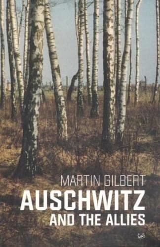 9780712668064: Auschwitz And The Allies
