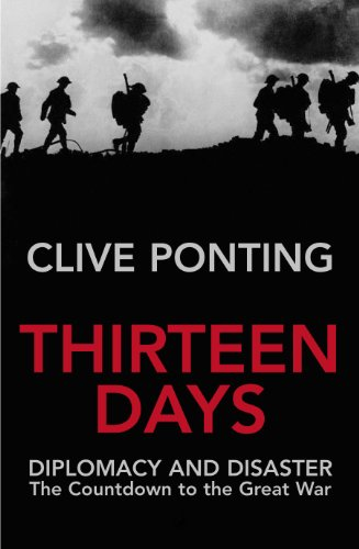 9780712668262: Thirteen Days: The Road to the First World War