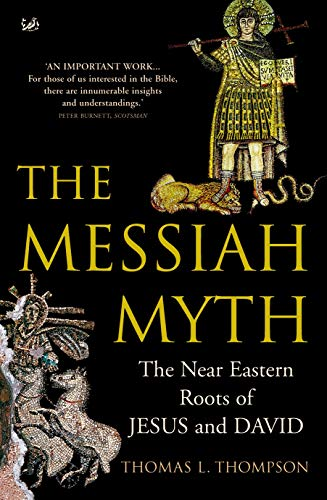 9780712668439: The Messiah Myth: The Near Eastern Roots of Jesus and David