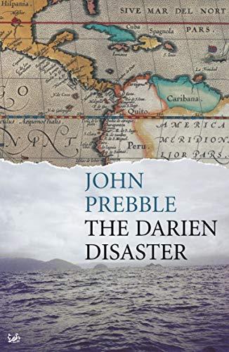 The Darien Disaster: Prebble, John