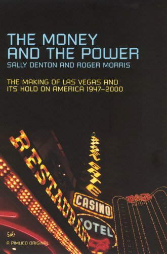 9780712668552: The Money And The Power: The Rise and Reign of Las Vegas