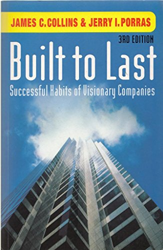 9780712669689: Built To Last 3rd Ed: Successful Habits of Visionary Companies
