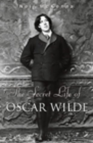 9780712669863: Secret Life of Oscar Wilde, The