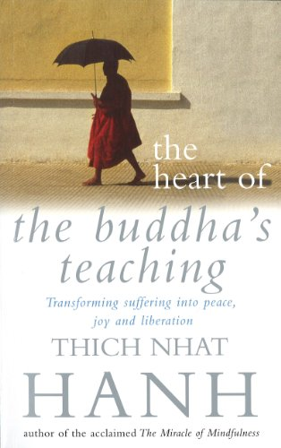 9780712670036: The Heart Of Buddha's Teaching: Transforming Suffering into Peace, Joy and Liberation
