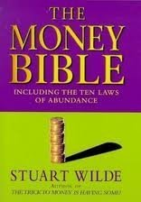 The Money Bible: Including the Ten Laws of Abundance: Wilde, Stuart