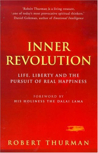 9780712670562: Inner Revolution: Life, Liberty, and the Pursuit of Real Happiness
