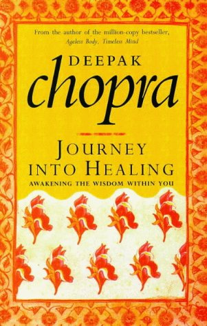 9780712670685: Journey Into Healing: Awakening the Wisdom Within You