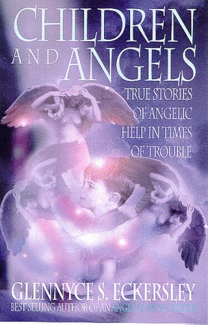 9780712670777: Children and Angels: True Stories of Angelic Help in Times of Trouble