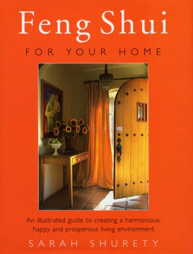 9780712671026: Feng Shui for Your Home: An Illustrated Guide to Creating a Harmonious, Happy and Prosperous Living Environment