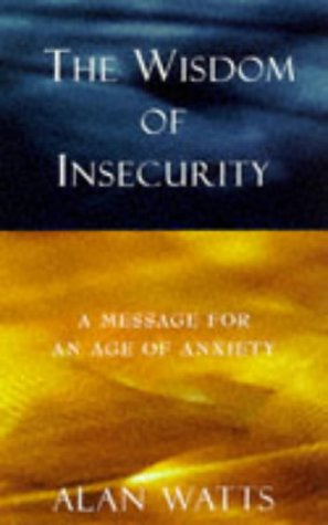 9780712671316: The Wisdom of Insecurity