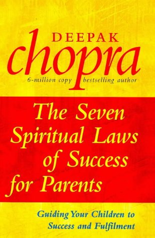 9780712671415: The Seven Spiritual Laws of Success for Parents: Guiding Your Children to Success and Fulfilment