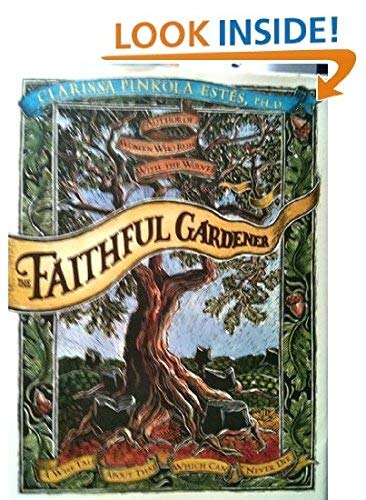9780712672115: The Faithful Gardener: A Wise Tale About That Which Can Never Die