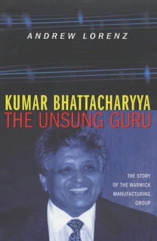 9780712672443: Kumar Bhattacharyya: The Unsung Guru