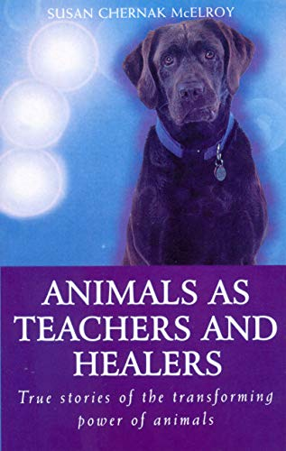 9780712672641: Animals As Healers And Teachers: True stories of the transforming power of animals