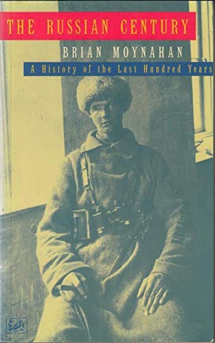 9780712673099: The Russian Century: A History of the Last Hundred Years