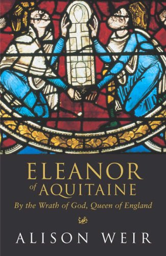 9780712673174: 'Eleanor of Aquitaine: By the Wrath of God, Queen of England'