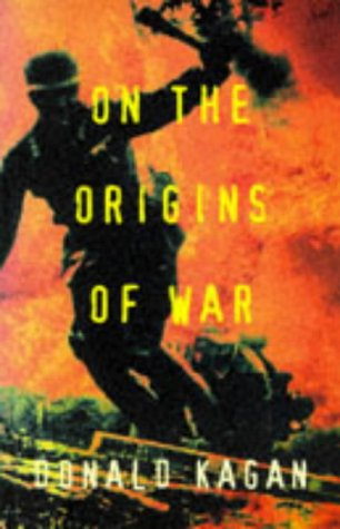 9780712673501: On the Origins of War and the Preservation of Peace